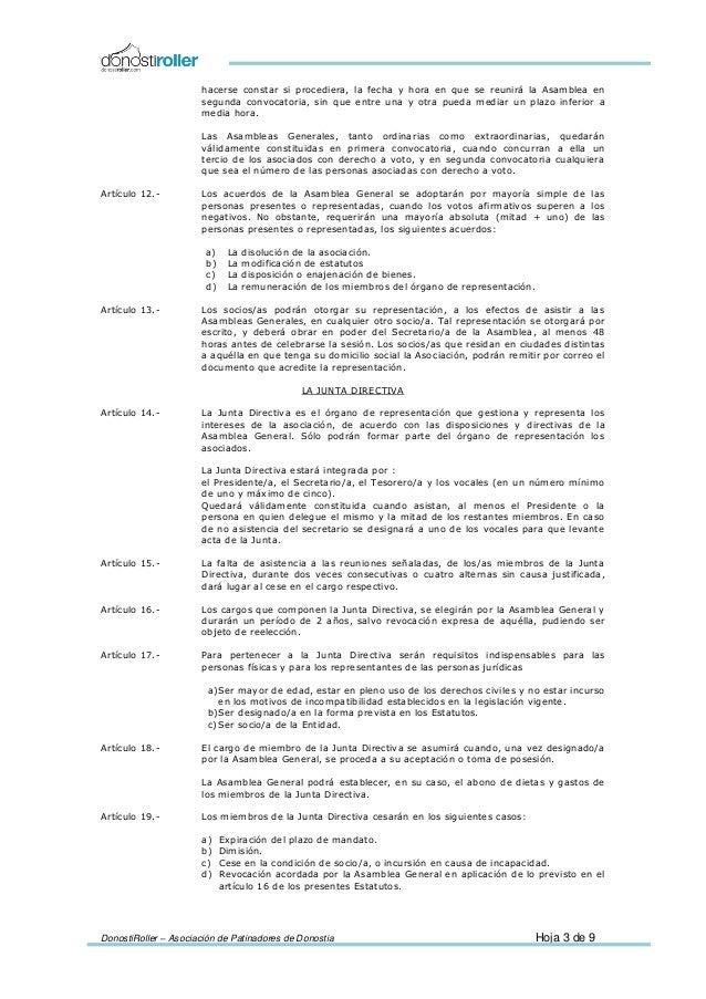 DonostiRoller – Asociación de Patinadores de Donostia Hoja 3 de 9 hacerse constar si procediera, la fecha y hora en que se...