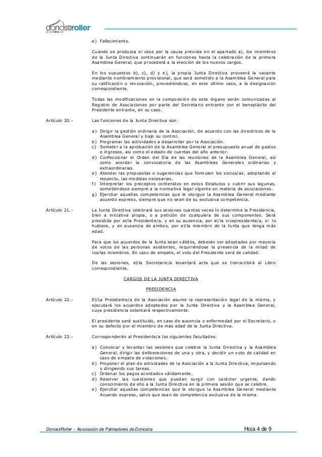 DonostiRoller – Asociación de Patinadores de Donostia Hoja 4 de 9 e) Fallecimiento. Cuando se produzca el cese por la caus...