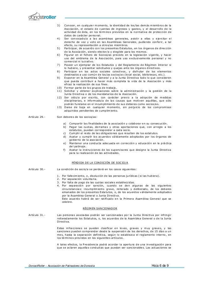 DonostiRoller – Asociación de Patinadores de Donostia Hoja 6 de 9 3) Conocer, en cualquier momento, la identidad de los/la...