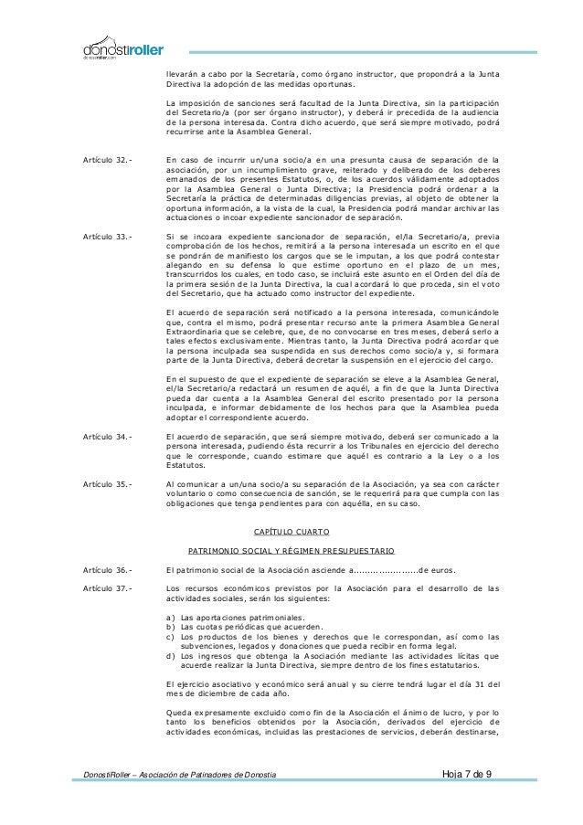 DonostiRoller – Asociación de Patinadores de Donostia Hoja 7 de 9 llevarán a cabo por la Secretaría, como órgano instructo...