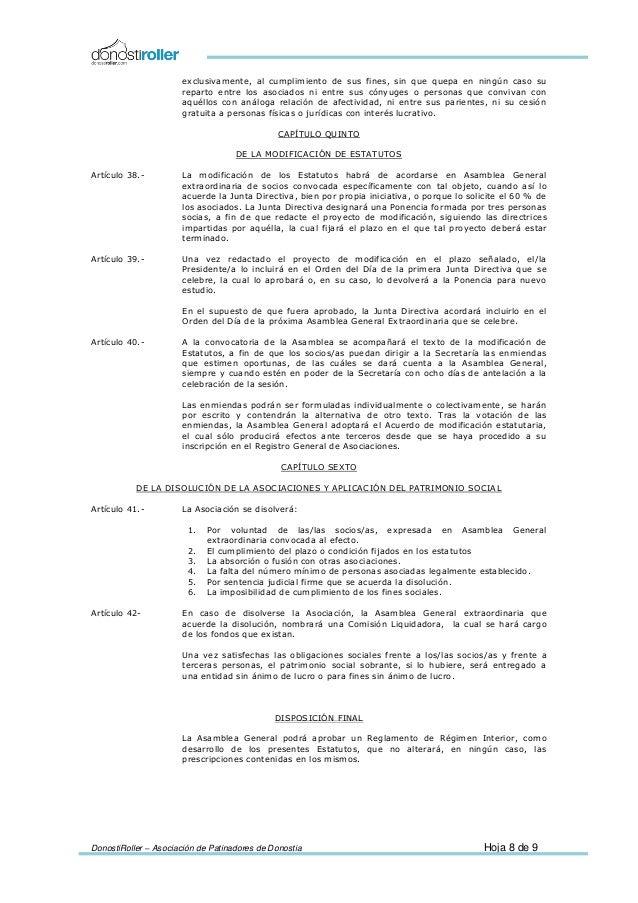 DonostiRoller – Asociación de Patinadores de Donostia Hoja 8 de 9 exclusivamente, al cumplimiento de sus fines, sin que qu...