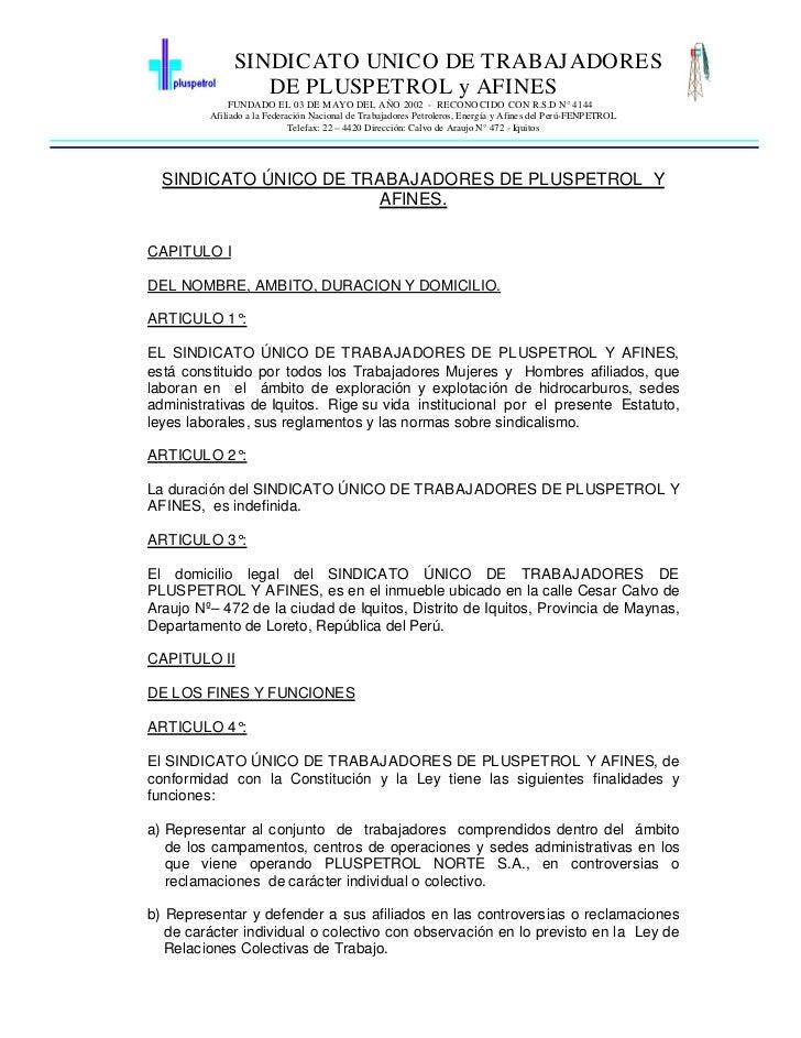 SINDICATO UNICO DE TRABAJADORES                 DE PLUSPETROL y AFINES              FUNDADO EL 03 DE MAYO DEL AÑO 2002 - R...