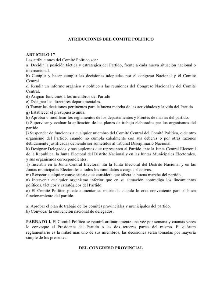 ATRIBUCIONES DEL COMITE POLITICO   ARTICULO 17 Las atribuciones del Comité Político son: a) Decidir la posición táctica y ...