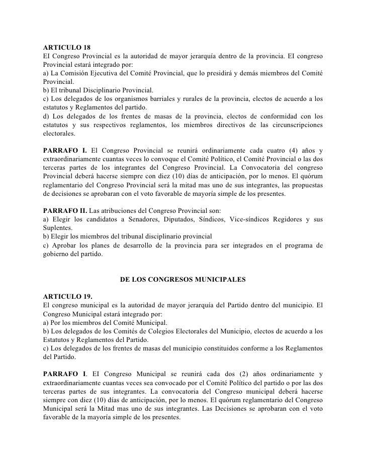 ARTICULO 18 EI Congreso Provincial es la autoridad de mayor jerarquía dentro de la provincia. EI congreso Provincial estar...