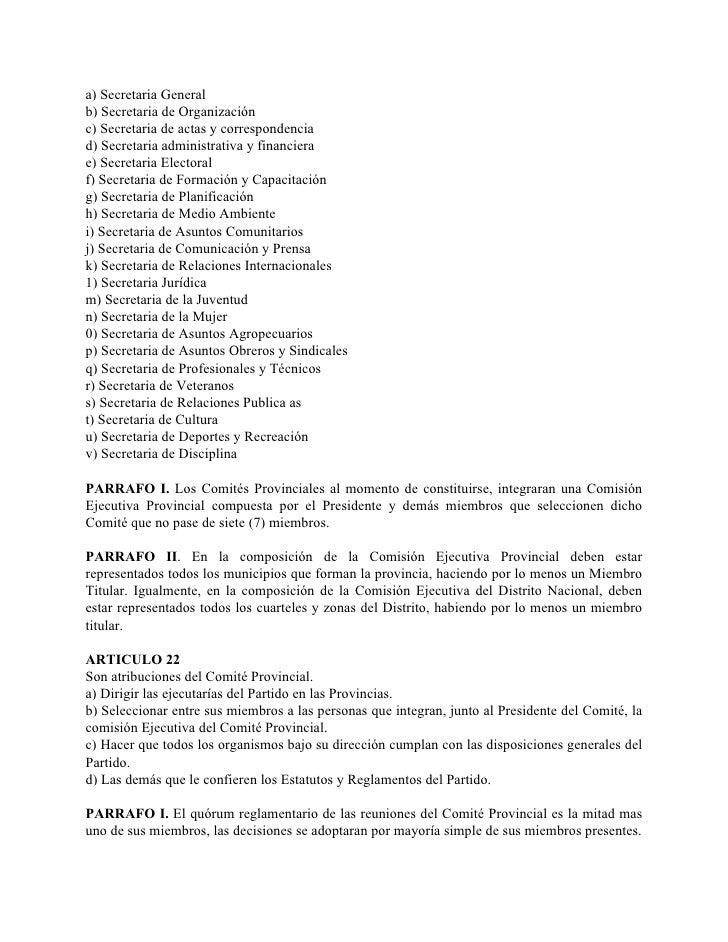 a) Secretaria General b) Secretaria de Organización c) Secretaria de actas y correspondencia d) Secretaria administrativa ...
