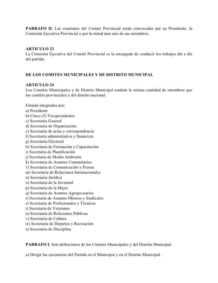 PARRAFO II. Las reuniones del Comité Provincial serán convocadas par su Presidente, la Comisión Ejecutiva Provincial o por...