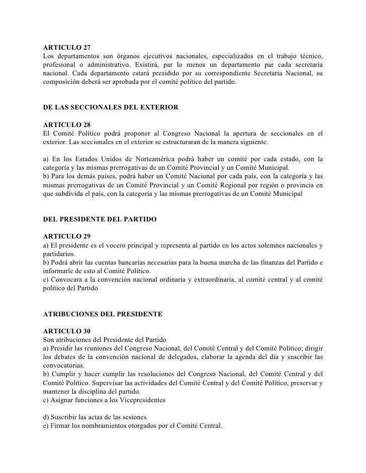 ARTICULO 27 Los departamentos son órganos ejecutivos nacionales, especializados en el trabajo técnico, profesional o admin...