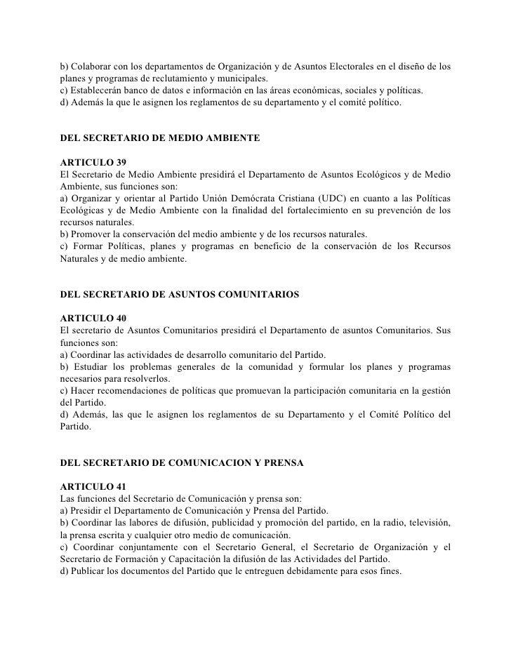 b) Colaborar con los departamentos de Organización y de Asuntos Electorales en el diseño de los planes y programas de recl...