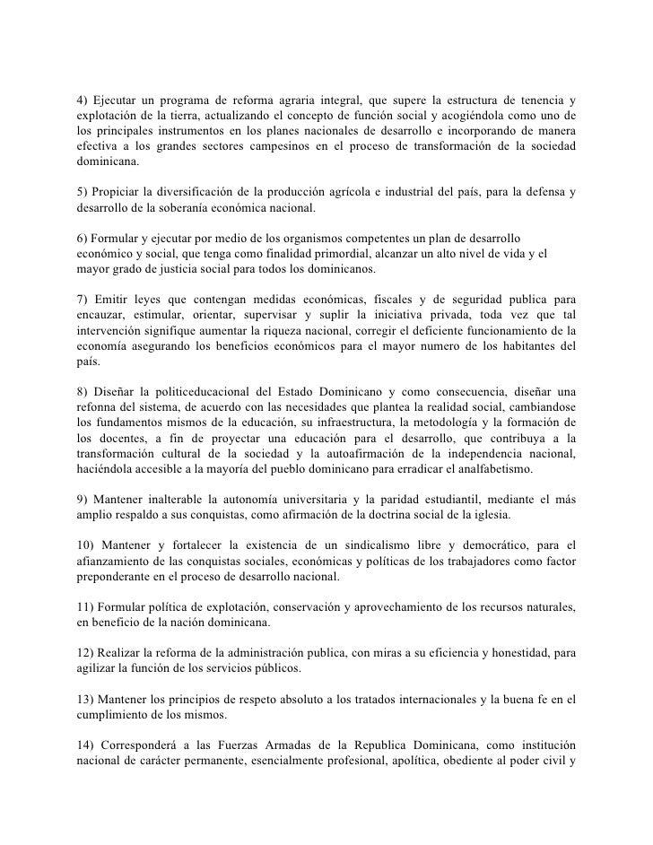 4) Ejecutar un programa de reforma agraria integral, que supere la estructura de tenencia y explotación de la tierra, actu...