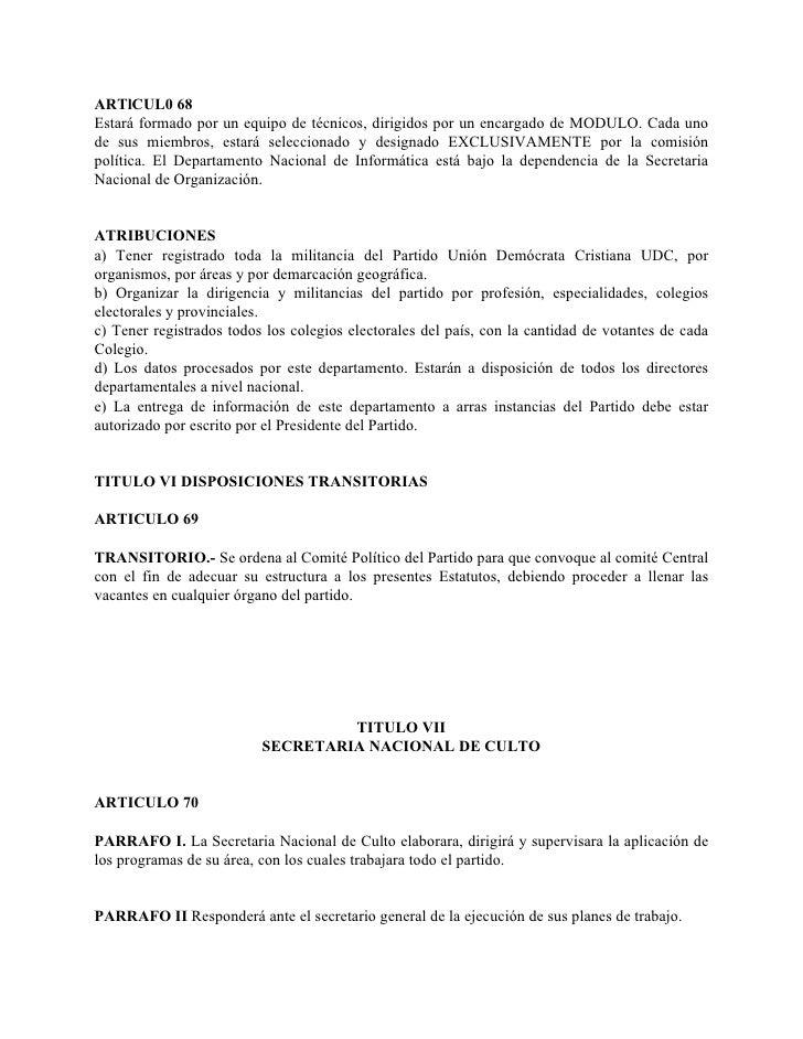 ARTlCUL0 68 Estará formado por un equipo de técnicos, dirigidos por un encargado de MODULO. Cada uno de sus miembros, esta...
