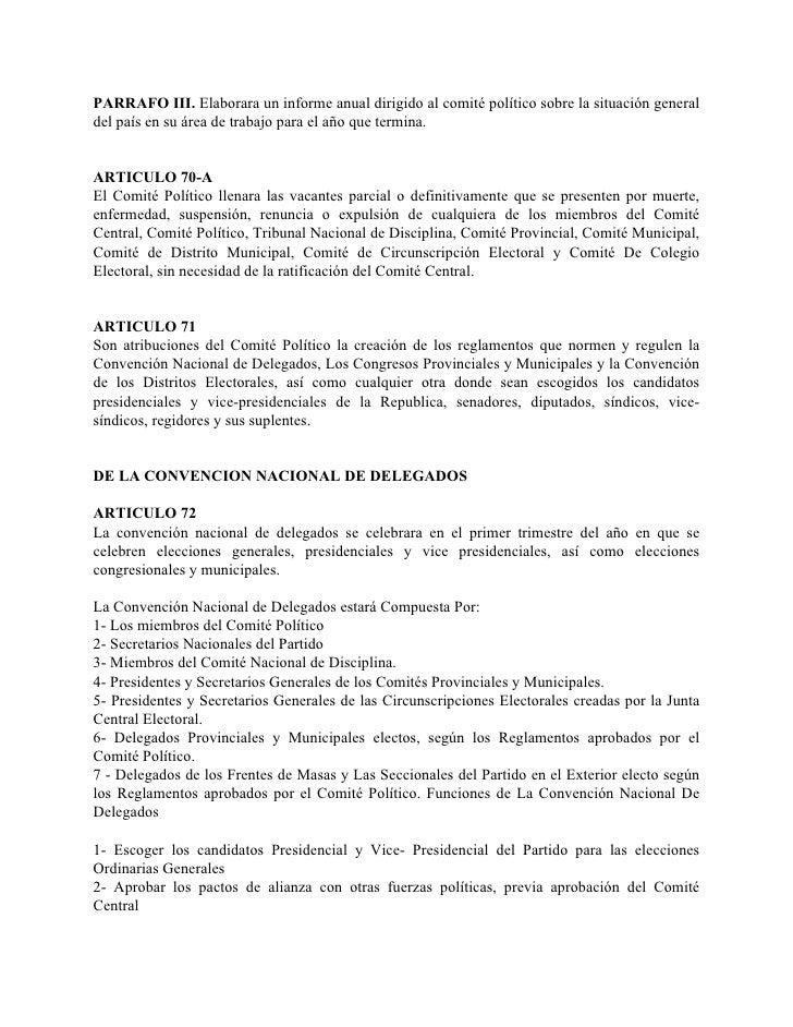 PARRAFO III. Elaborara un informe anual dirigido al comité político sobre la situación general del país en su área de trab...
