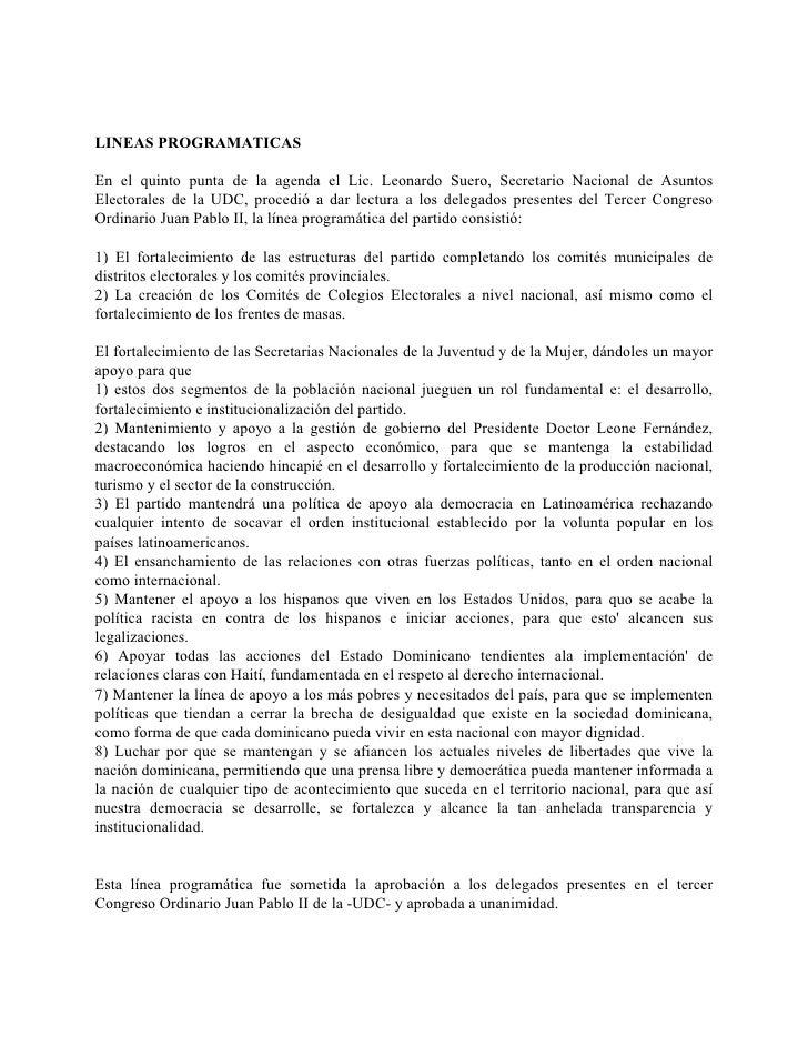 LINEAS PROGRAMATICAS  En el quinto punta de la agenda el Lic. Leonardo Suero, Secretario Nacional de Asuntos Electorales d...