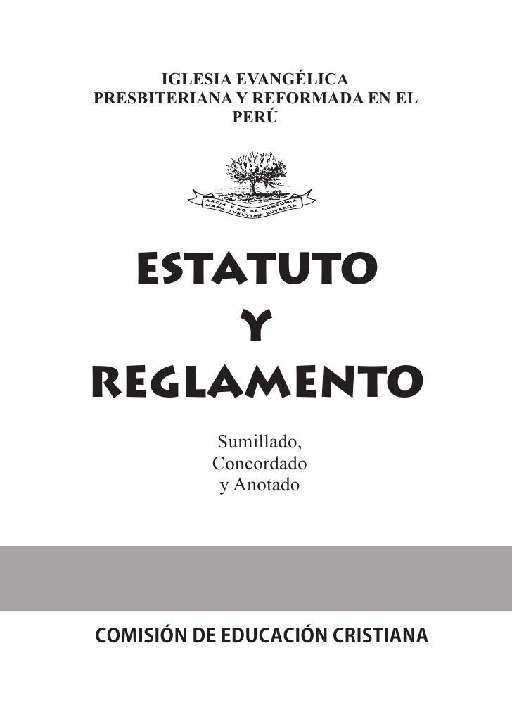 IGLESIA EVANGÉLICAPRESBITERIANA Y REFORMADA EN EL              PERÚETS OTA T U YREE NGTL O A M           Sumillado,       ...