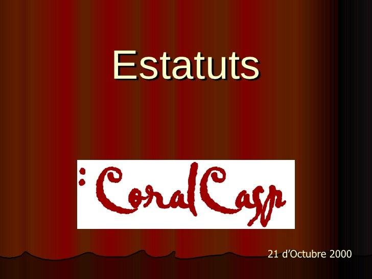Estatuts 21 d'Octubre 2000