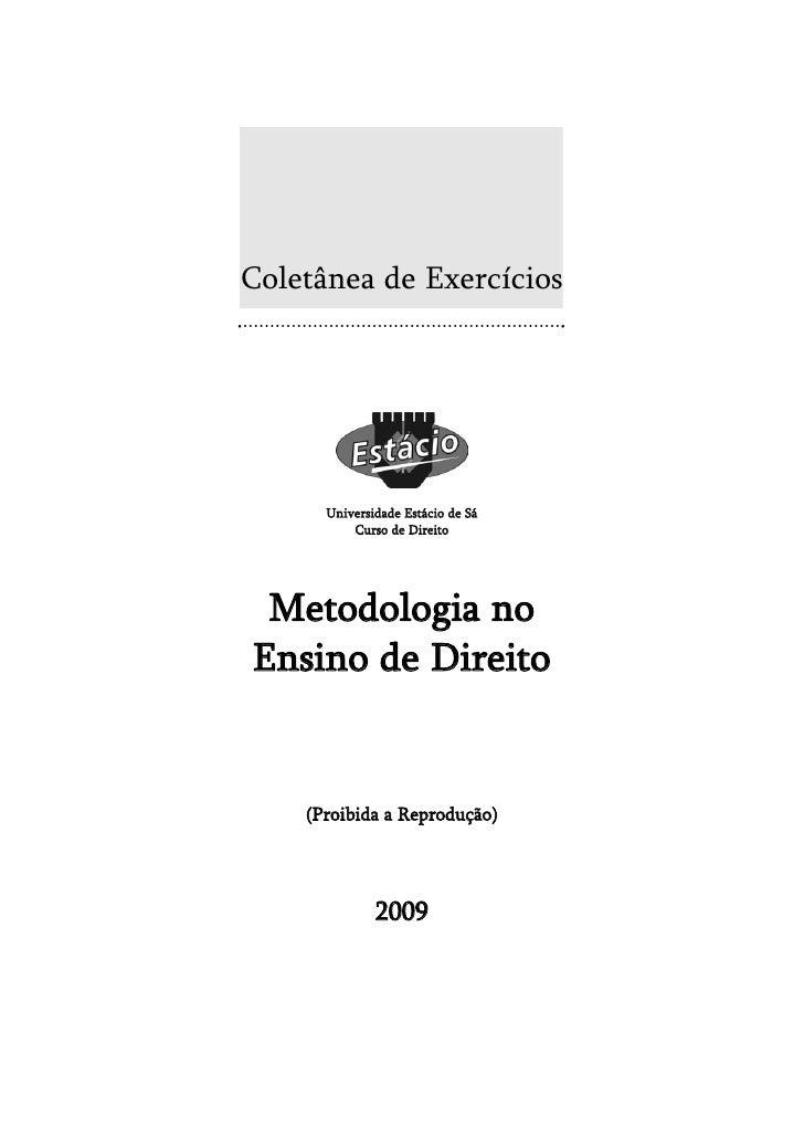 Coletânea de Exercícios           Universidade Estácio de Sá           Curso de Direito      Metodologia no Ensino de Dire...