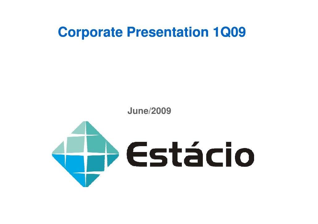 Corporate Presentation 1Q09              June/2009