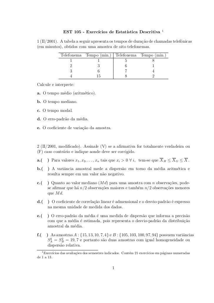 1                   EST 105 - Exerc´                                  ıcios de Estat´                                     ...
