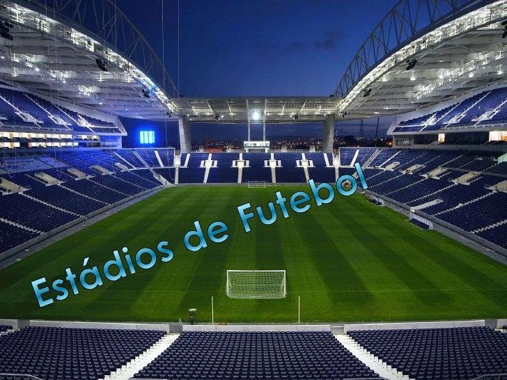 Estádios de Futebol<br />