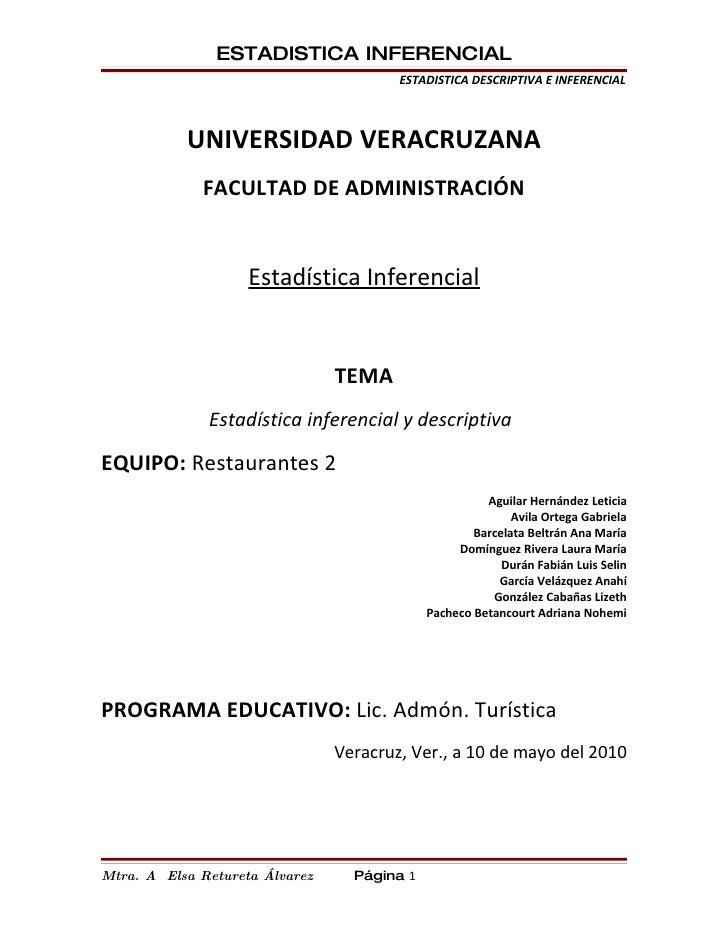 ESTADISTICA INFERENCIAL                                         ESTADISTICA DESCRIPTIVA E INFERENCIAL               UNIVER...