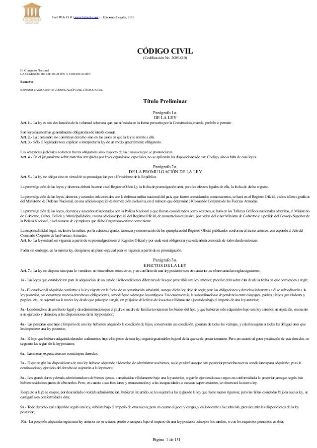 CÓDIGOCIVIL (CodificaciónNo.2005010) H. Congreso Nacional LACOMISIÓNDELEGISLACIÓNYCODIFICACIÓN Resuelve: EXPEDIR...