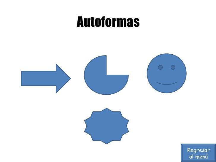 Autoformas Regresar al menú