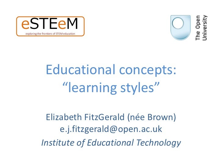 "eSTEeMexploring the frontiers of STEM education                Educational concepts:                  ""learning styles""   ..."