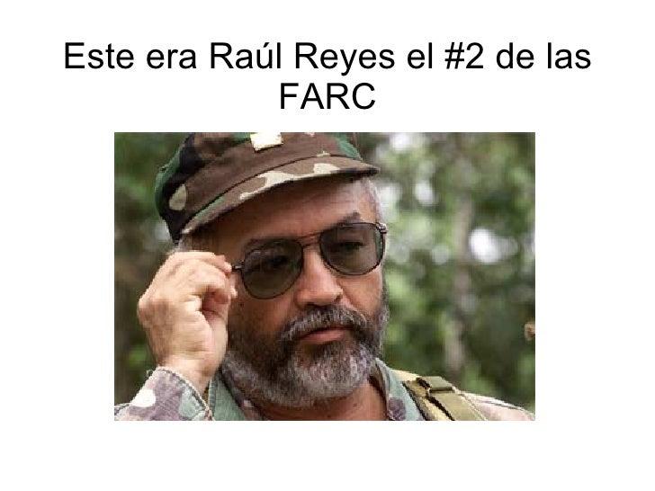 Este era Raúl Reyes el #2 de las FARC