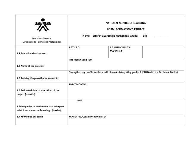 NATIONAL SERVICE OF LEARNING FORM FORMATION`S PROJECT Name: _Estefanía Jaramillo Hernández Grade: ___9:b_____ __________  ...