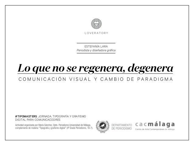 #TIPOMASTERS. JORNADA. TIPOGRAFÍA Y GRAFISMO DIGITAL PARA COMUNICACODRES