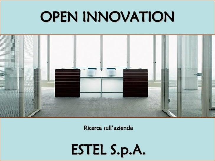 OPEN INNOVATION Ricerca sull'azienda ESTEL S.p.A.