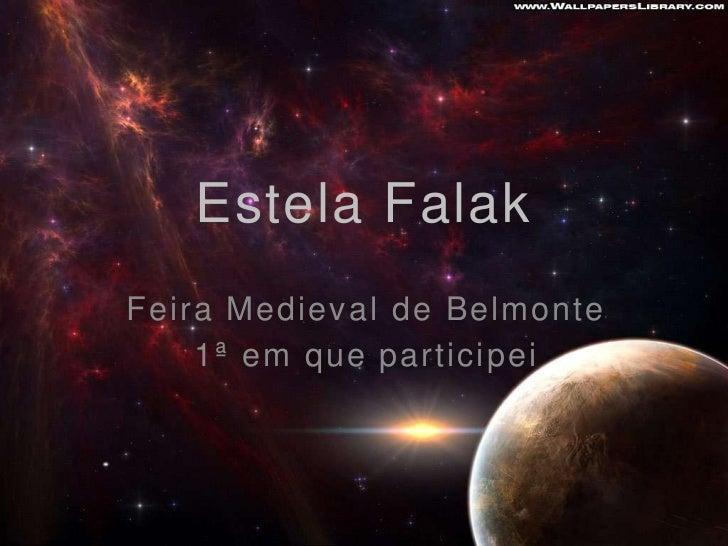 Estela FalakFeira Medieval de Belmonte    1ª em que participei