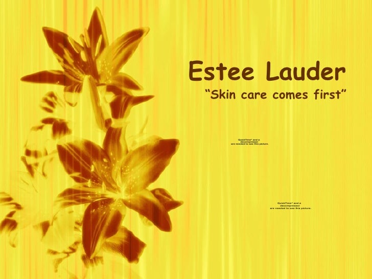 """Estee Lauder """"Skin care comes first"""""""