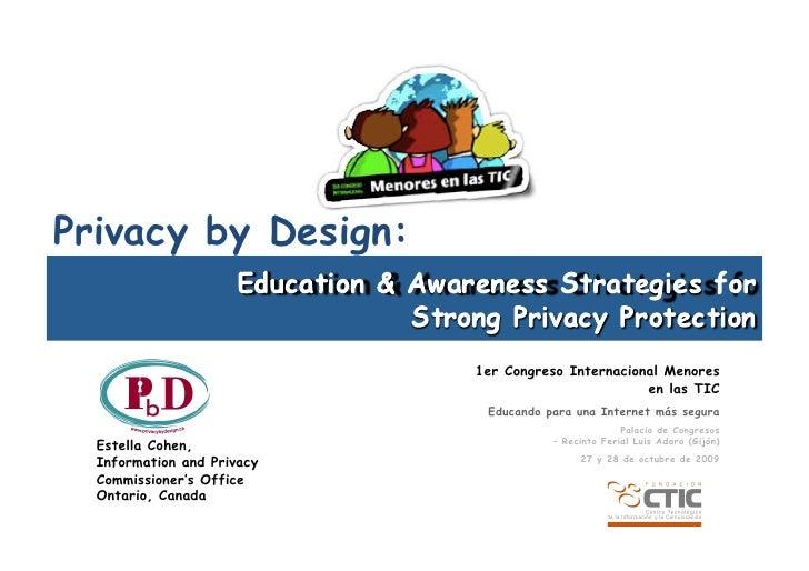 Privacy by Design:                               1er Congreso Internacional Menores                                       ...