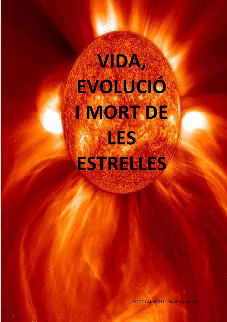 CCHLOE CAMPBELL - MARINA DANIELVIDA, EVOLUCIÓ I MORT DE LES ESTRELLES-1054735-897255C<br />VIDA, EVOLUCIÓ I MORT DE LES ES...