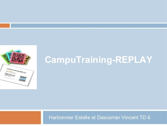 Harbonnier Estelle et Descarrier Vincent TD 6 CampuTraining-REPLAY