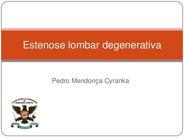 Pedro Mendonça Cyranka Estenose lombar degenerativa
