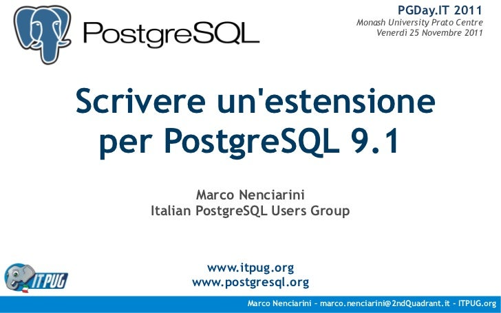 PGDay.IT 2011                                             Monash University Prato Centre                                  ...