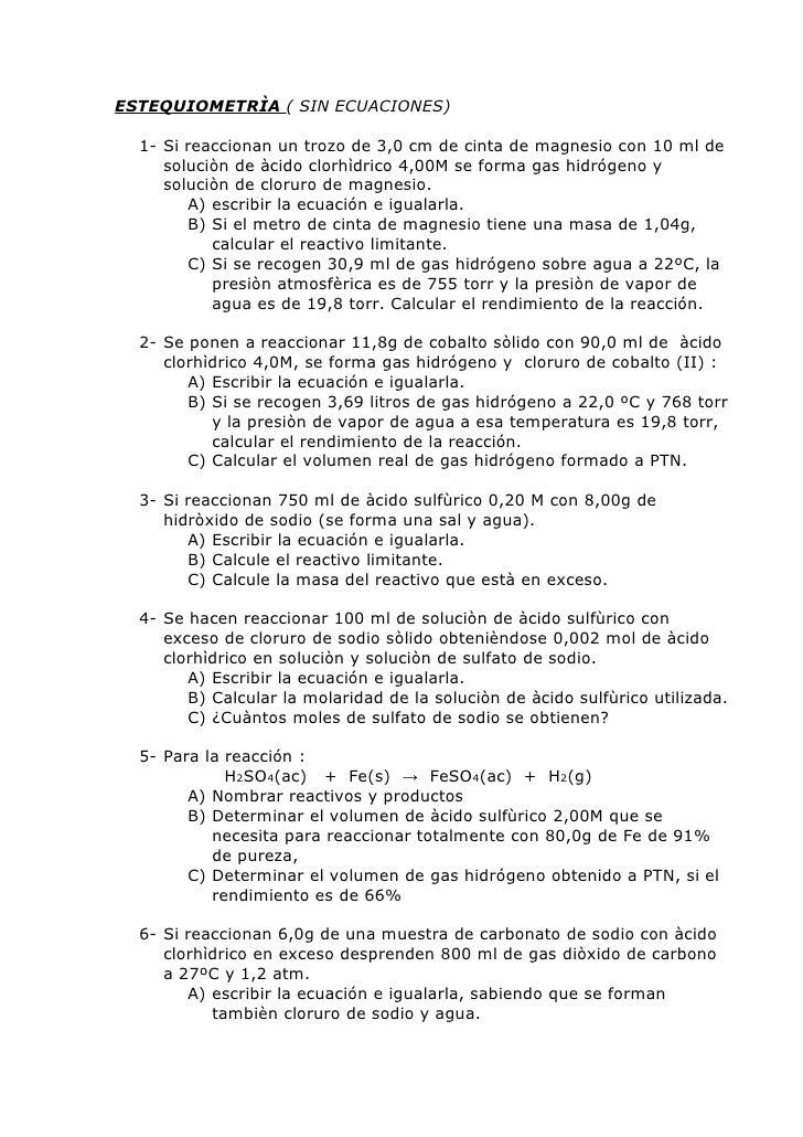 ESTEQUIOMETRÌA ( SIN ECUACIONES)  1- Si reaccionan un trozo de 3,0 cm de cinta de magnesio con 10 ml de     soluciòn de àc...