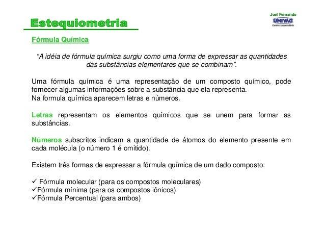 """FFóórmula Qurmula Quíímicamica """"A idéia de fórmula química surgiu como uma forma de expressar as quantidades das substânci..."""