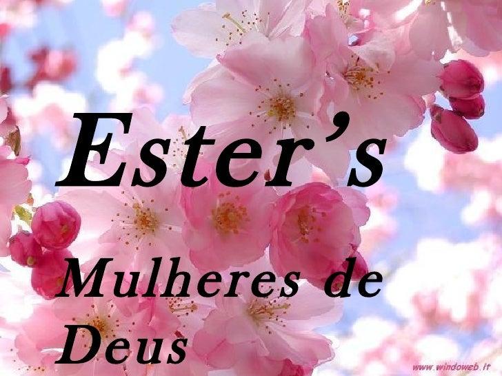 Ester's Mulheres de Deus