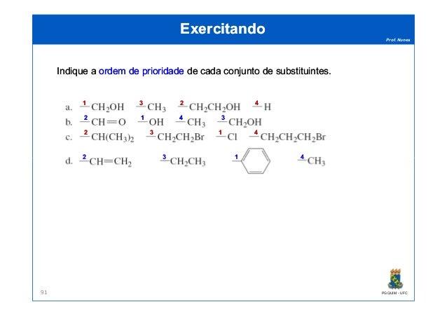 Prof. Nunes ExercitandoExercitando IndiqueIndique aa ordemordem dede prioridadeprioridade dede cadacada conjuntoconjunto d...