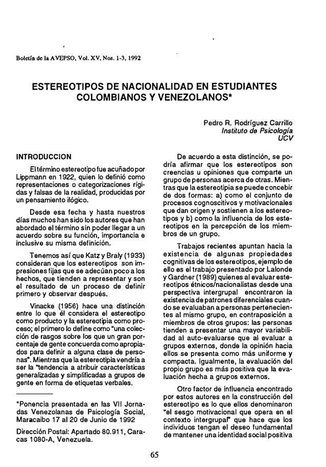 Boletín de la AVEPSO, Vol. XV, Nos. 1-3, 1992 ESTEREOTIPOS DE NACIONALIDAD EN ESTUDIANTES COLOMBIANOS V VENEZOLANOS· INTRO...