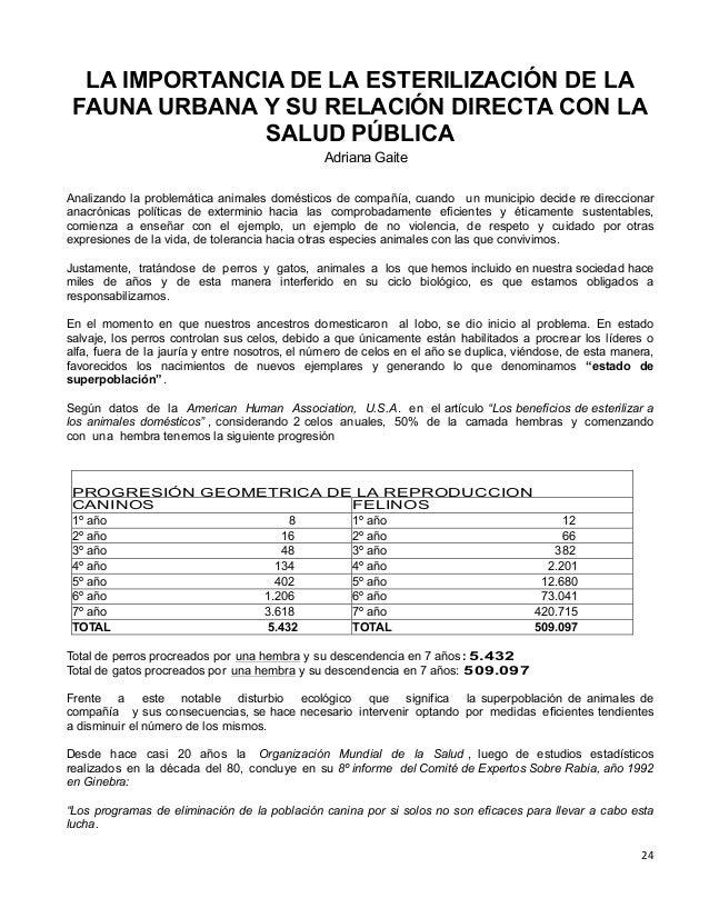 LA IMPORTANCIA DE LA ESTERILIZACIÓN DE LA FAUNA URBANA Y SU RELACIÓN DIRECTA CON LA SALUD PÚBLICA Adriana Gaite Analizando...