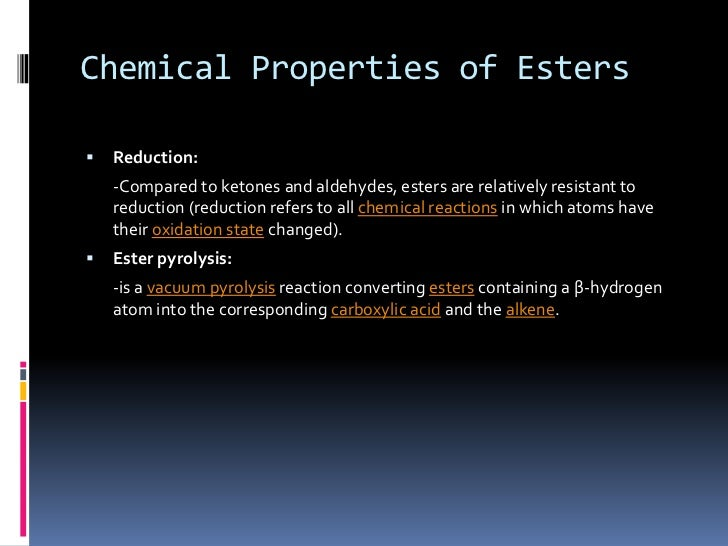 Physical And Chemical Properties Of Esters