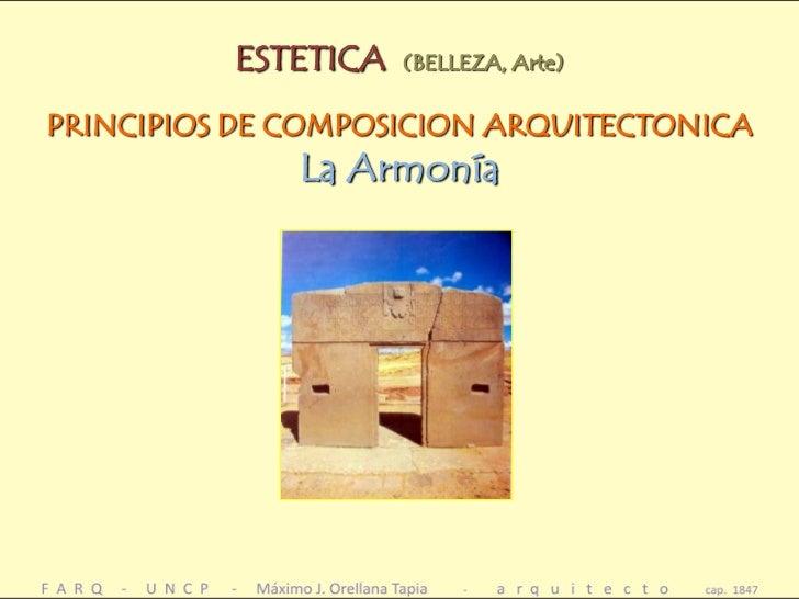 Estetica principios composicion en arquitectura armonia for Arquitectura definicion