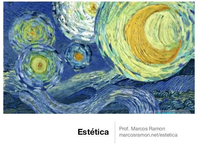 Estética Prof. Marcos Ramon  marcosramon.net/estetica