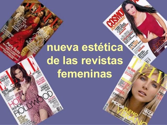 nueva estética de la prensa femenina nueva estética de las revistas femeninas