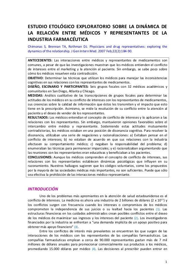 1 ESTUDIO ETOLÓGICO EXPLORATORIO SOBRE LA DINÁMICA DE LA RELACIÓN ENTRE MÉDICOS Y REPRESENTANTES DE LA INDUSTRIA FARMACÉUT...