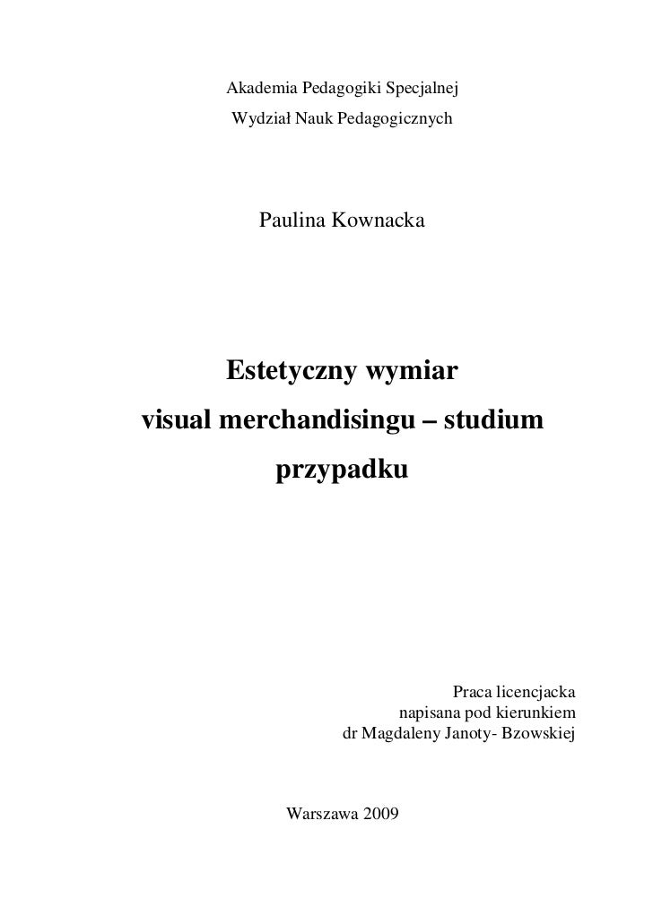 Akademia Pedagogiki Specjalnej      Wydział Nauk Pedagogicznych          Paulina Kownacka      Estetyczny wymiarvisual mer...