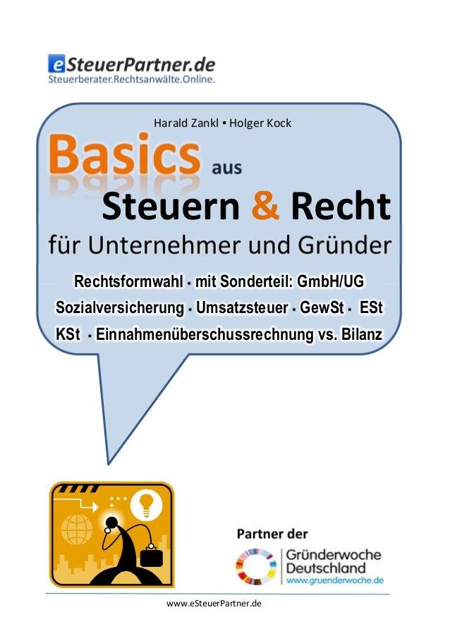 Harald Zankl ▪ Holger Kock  aus  Steuern & Recht Rechtsformwahl ▪ mit Sonderteil: GmbH/UG Sozialversicherung ▪ Umsatzsteue...